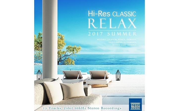 『ハイレゾクラシック Relax – 2017 Summer』期間限定配信開始!