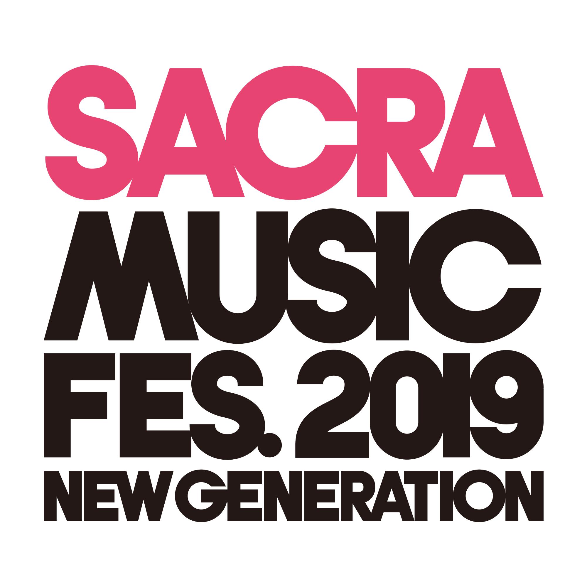 【セトリ&ライブレポ到着】SACRA MUSIC FES.2019–NEW GENERATION-開催!