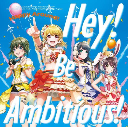 Happy-Around「Hey-Be-Ambitious」