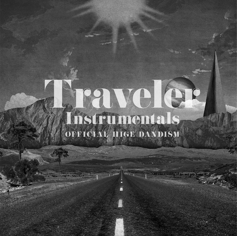 Official髭男dism 初のインスト作品「Traveler-Instrumentals-」配信開始